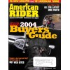 American Rider, 2004