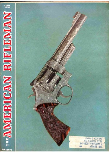 American Rifleman, April 1958