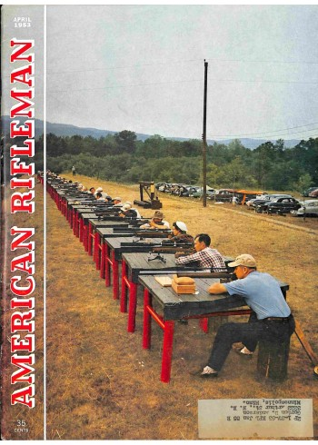 American Rifleman, April 1953