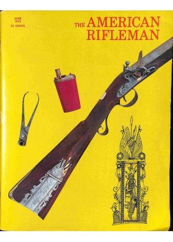 American Rifleman, June 1973