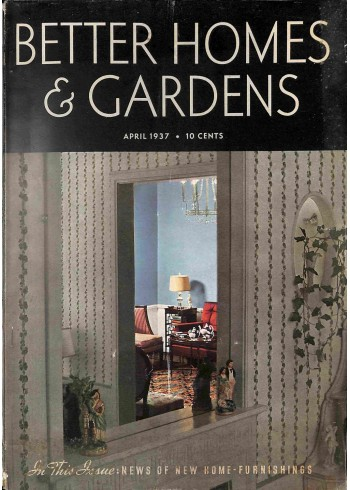 Better Homes and Gardens, April 1937