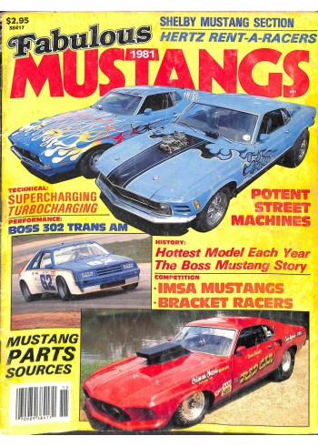 Fabulous Mustangs and Exotic Fords, 1981