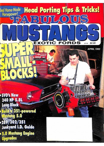 Fabulous Mustangs and Exotic Fords, April 1993