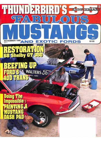 Fabulous Mustangs and Exotic Fords, November 1990