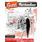 Guns and Hunting Goods Merchandiser, August 1956