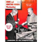Guns and Hunting Goods Merchandiser, July 1957