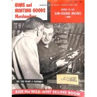 Guns and Hunting Goods Merchandiser, July 1958