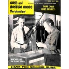 Guns and Hunting Goods Merchandiser, May 1957