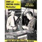 Guns and Hunting Goods Merchandiser, May 1957