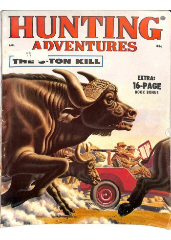Hunting Adventures, Fall 1954