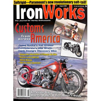 Iron Works, August 2004