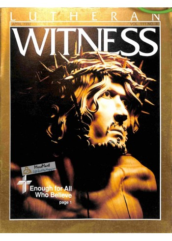 Cover Print of Lutheran Witness, April 1992
