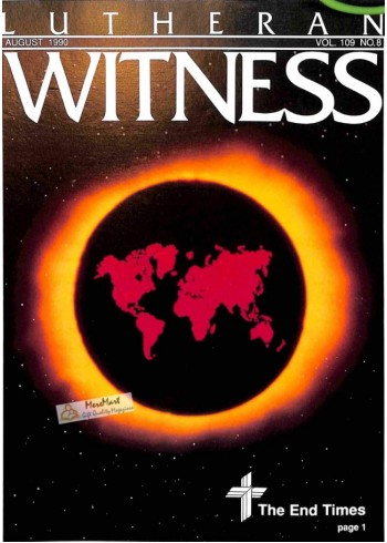 Cover Print of Lutheran Witness, August 1990