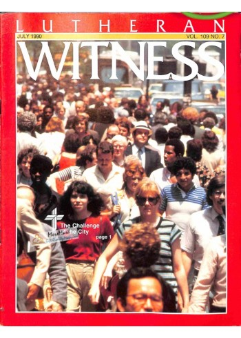 Cover Print of Lutheran Witness, July 1990