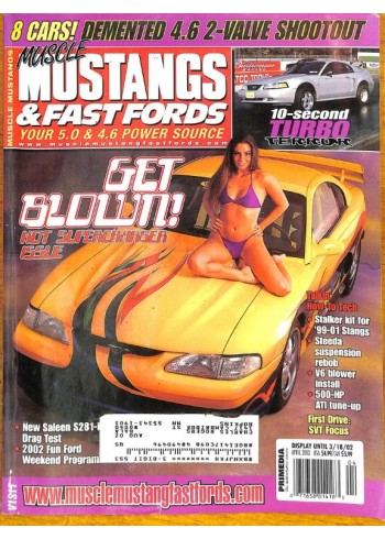 Muscle Mustangs and Fast Fords, April 2002