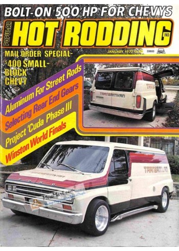 Popular Hot Rodding, January 1977