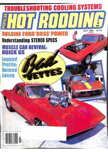 Popular Hot Rodding, July 1985