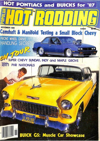 Popular Hot Rodding, November 1986