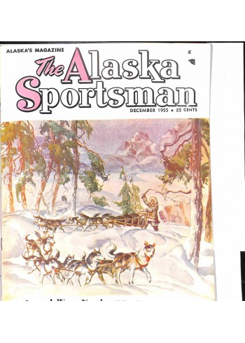The Alaska Sportsman, December 1955