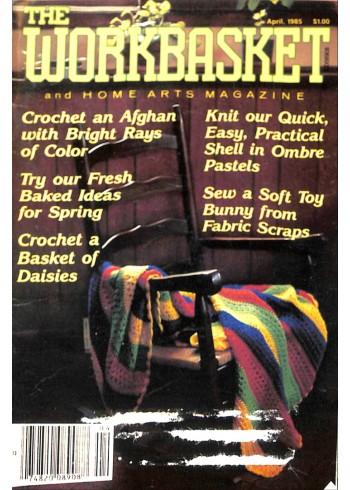 The Workbasket, April 1985